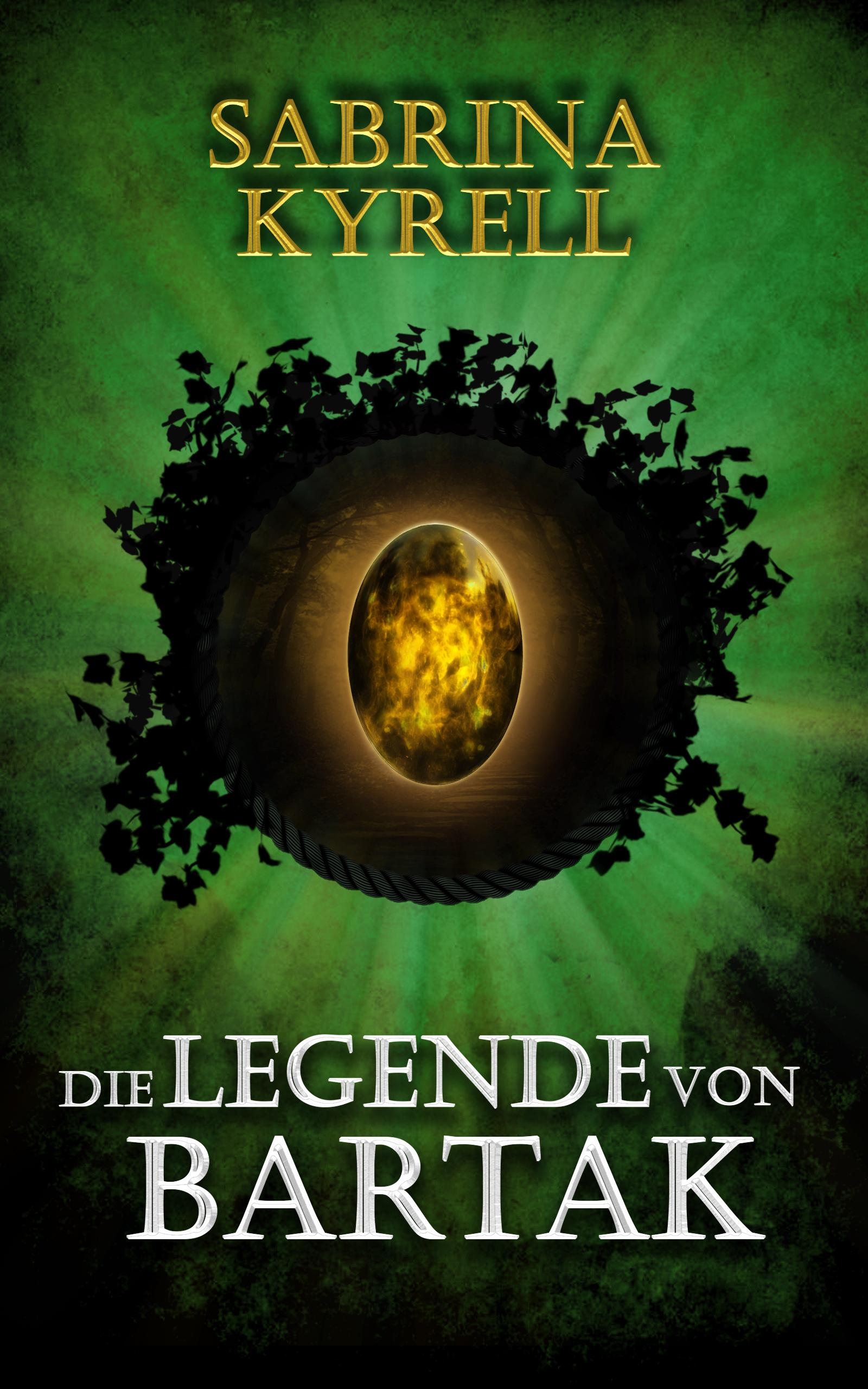 Fantasyroman Die Legende von Bartak