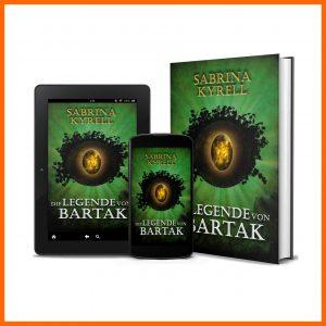 """Cover des Fantasy Romans von Sabrina Kyrell """"Die Legende von Bartak"""""""
